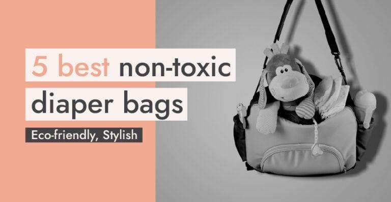 Non Toxic Diaper Bags