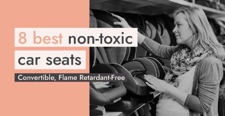 Non Toxic_Car Seats