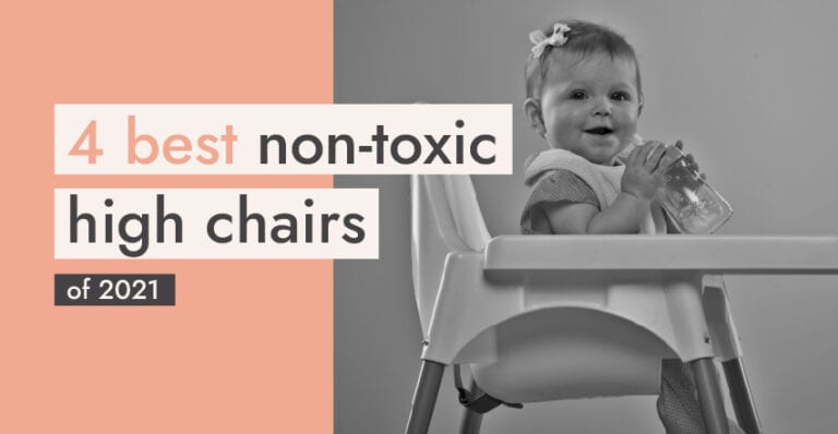 4 Best Non-Toxic High Chairs