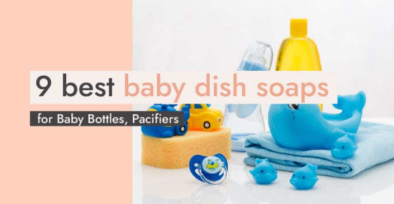 9 Best Baby Dish Soaps_ For Baby Bottles, Pacifiers