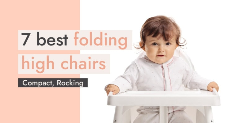 7 Best Folding High Chairs: Compact, Rocking