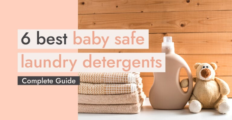 6 Best Baby Safe Laundry Detergents