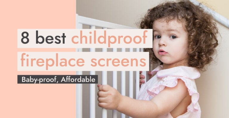 8 Best Childproof Fireplace Screens