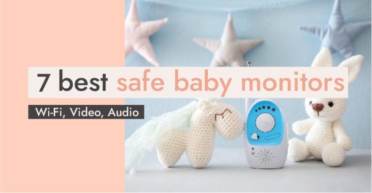 7 Best safe baby monitors