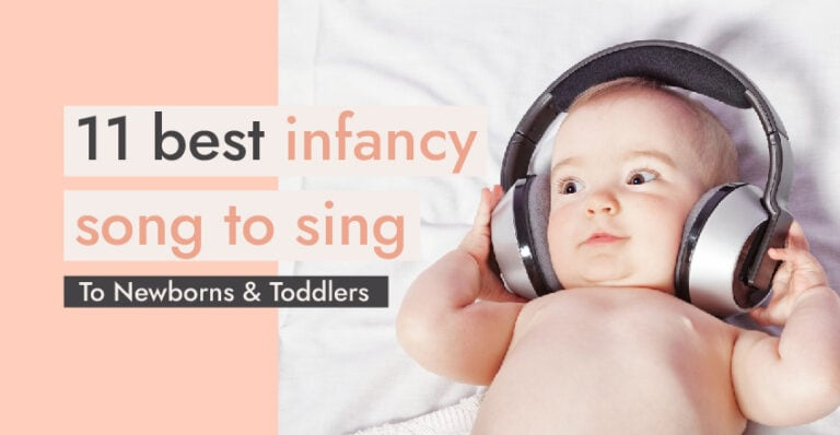 11 Best Infancy Songs to Sing to Newborns and Toddlers
