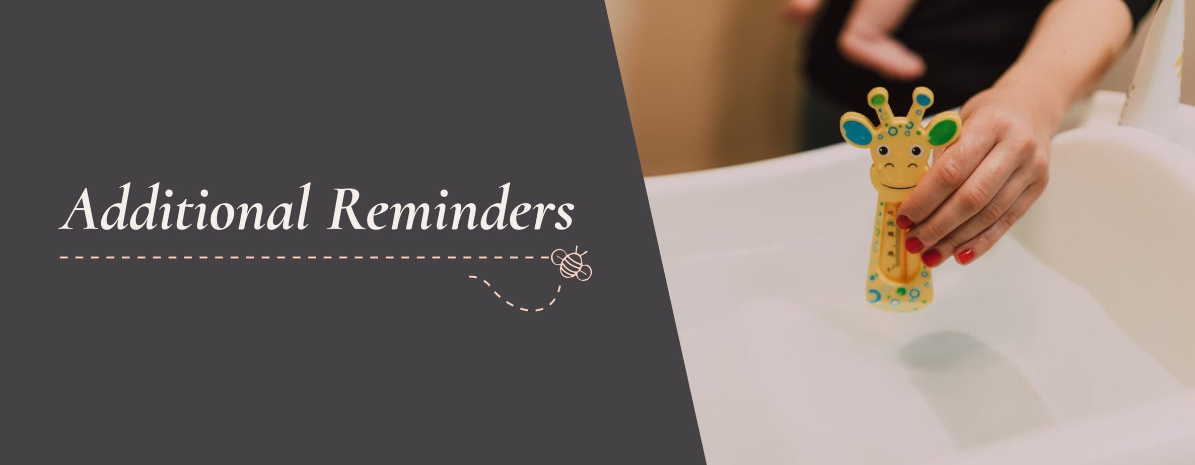 Additional Reminders