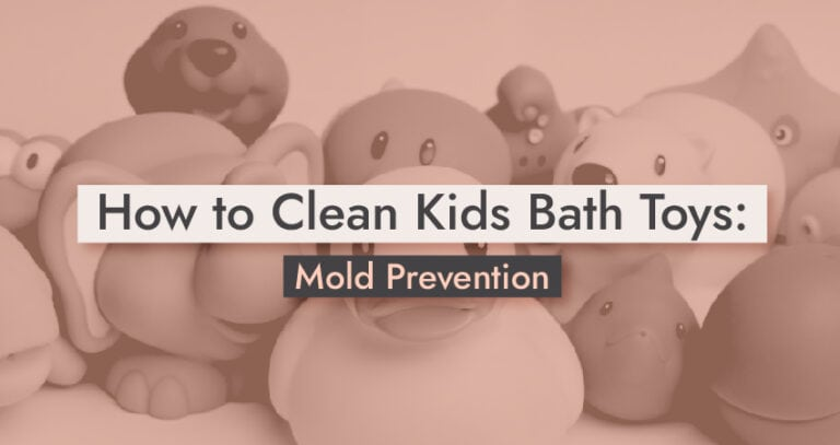 How to Clean Kids Bath Toys