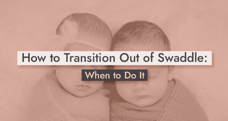 How to Transition Out of Swaddle