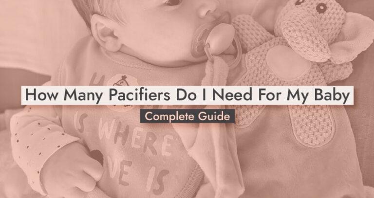 How Many Pacifiers Do I Need