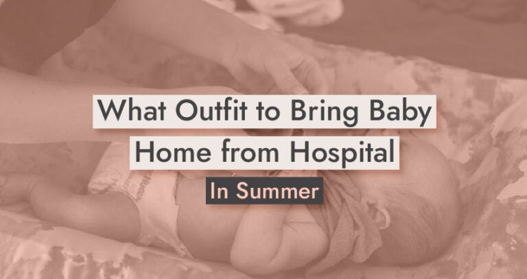 What Outfit to Bring Baby Home from Hospital in Summer