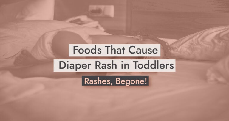 Foods That Cause Diaper Rash in Toddlers