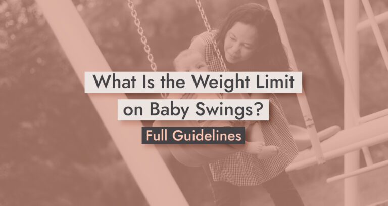 Weight Limit on Baby Swings